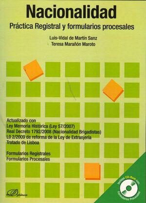 NACIONALIDAD. PRÁCTICA REGISTRAL Y FORMULARIOS PROCESALES. ACTUALIZADO CON LEY MEMORIA HISTÓRICA (LE