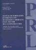 MANUAL DE FORMACIÓN EN PREVENCIÓN DE RIESGOS LABORALES EN EL SECTOR DE LA CONSTRUCCIÓN: