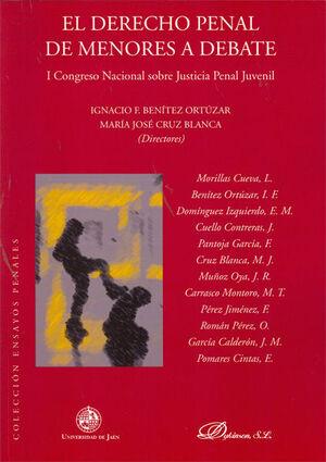 EL DERECHO PENAL DE MENORES A DEBATE. I CONGRESO NACIONAL SOBRE JUSTICIA PENAL JUVENIL. 21/22 DE MAY