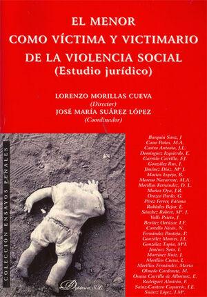 EL MENOR COMO VÍCTIMA Y VICTIMARIO DE LA VIOLENCIA SOCIAL.