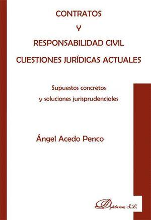 CONTRATOS Y RESPONSABILIDAD CIVIL. CUESTIONES JURDICAS ACTUALES SUPUESTOS CONCRETOS Y SOLUCIONES JU