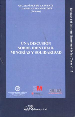 UNA DISCUSIÓN SOBRE IDENTIDAD, MINORAS Y SOLIDARIDAD