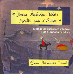 JIMENA MENÉNDEZ-PIDAL: MENTES PARA SABER.