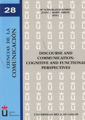 DISCOURSE AND COMMUNICATION: COGNITIVE AND FUNCTIONAL PERSPECTIVES