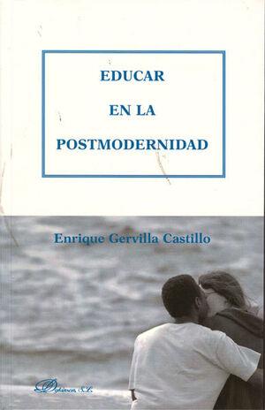 EDUCAR EN LA POSTMODERNIDAD