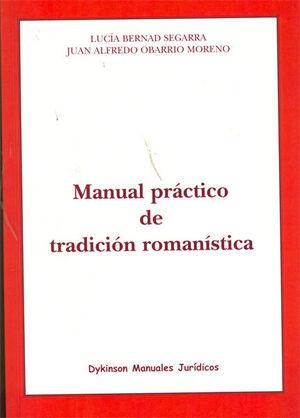MANUAL PRÁCTICO DE TRADICIÓN ROMANÍSTICA