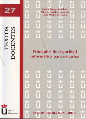 PRINCIPIOS DE SEGURIDAD INFORMÁTICA PARA USUARIOS