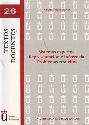 SISTEMAS EXPERTOS. REPRESENTACIÓN E INFERENCIA. PROBLEMAS RESUELTOS.