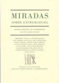MIRADAS SOBRE EXTREMADURA