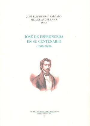 JOSE DE ESPRONCEDA EN SU CENTENARIO (1808-2008)