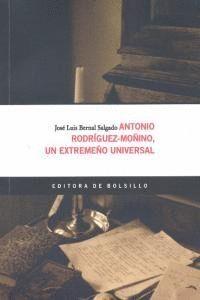 ANTONIO RODRGUEZ-MOÑINO, UN EXTREMEÑO UNIVERSAL.