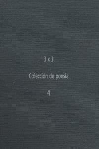3X3 COLECCION DE POESIA 4