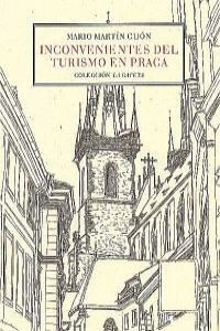 INCONVENIENTES DEL TURISMO EN PRAGA