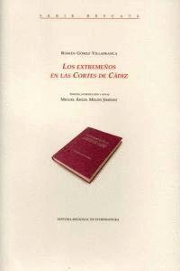 LOS EXTREMEÑOS EN LAS CORTES DE CÁDIZ