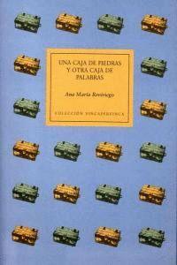 UNA CAJA DE PIEDRAS Y OTRA CAJA DE PALABRAS