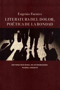 LITERATURA DEL DOLOR POÉTICA DE LA BONDAD