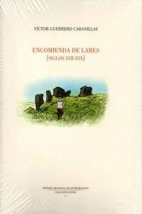 ENCOMIENDA DE LARES, SIGLOS XIII-XIX