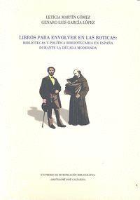 LIBROS PARA ENVOLVER EN LAS BOTICAS BIBLIOTECAS Y POLITICA BIBLIOTECAS Y Y POLITICAS BIBLIOTECARIAS