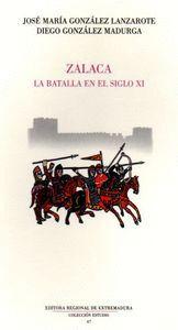 ZALACA LA BATALLA EN EL SIGLO XI