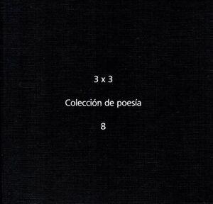 3 X 3 COLECCION DE POESIA 8