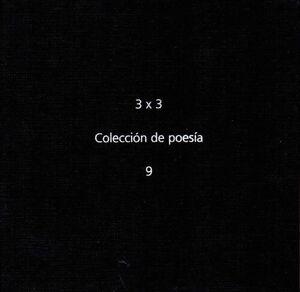 3 X 3 COLECCION DE POESIA 9