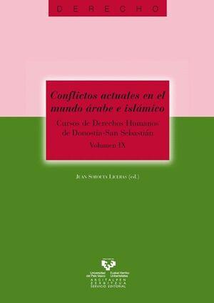 CONFLICTOS ACTUALES EN EL MUNDO ÁRABE E ISLÁMICO. CURSOS DE DERECHOS HUMANOS DE DONOSTIA - SAN SEBAS