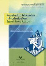 KAZETARITZA HIZKUNTZA MINORIZATUETAN: ESPAINIAKO KASUA