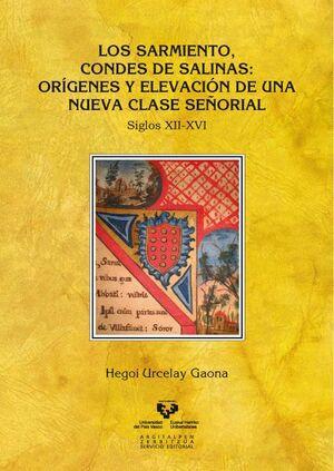 LOS SARMIENTO, CONDES DE SALINAS: ORÍGENES Y ELEVACIÓN DE UNA NUEVA CLASE SEÑORIAL. SIGLOS XII-XVI