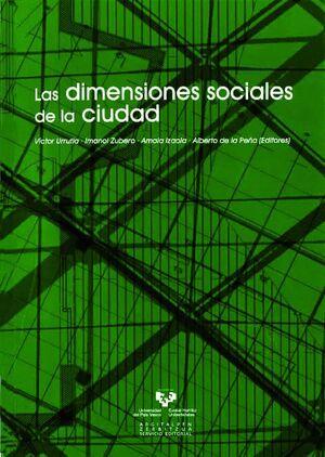 LAS DIMENSIONES SOCIALES DE LA CIUDAD