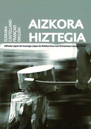 AIZKORA HIZTEGIA. EUSKARA / CASTELLANO / FRANÇAIS / ENGLISH