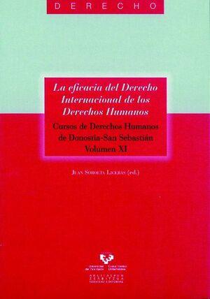 LA EFICACIA DEL DERECHO INTERNACIONAL DE LOS DERECHOS HUMANOS. CURSOS DE DERECHOS HUMANOS DE DONOSTI