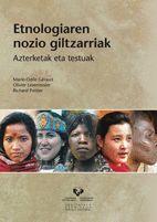 ETNOLOGIAREN NOZIO GILTZARRIAK. AZTERKETAK ETA TESTUAK