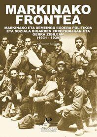 MARKINAKO FRONTEA (1931-1939): MARKINAKO ETA XEMEINGO EGOERA POLITIKOA ETA SOZIALA BIGARREN ERREPUBLIKAN ETA GER