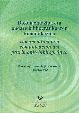 DOKUMENTAZIOA ETA ONDARE BIBLIOGRAFIKOAREN KOMUNIKAZIOA - DOCUMENTACIÓN Y COMUNICACIÓN DEL PATRIMONI