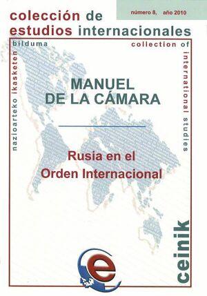 RUSIA EN EL ORDEN INTERNACIONAL