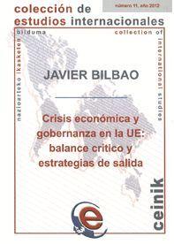 CRISIS ECONÓMICA Y GOBERNANZA EN LA UE: BALANCE CRÍTICO Y ESTRATEGIAS DE SALIDA
