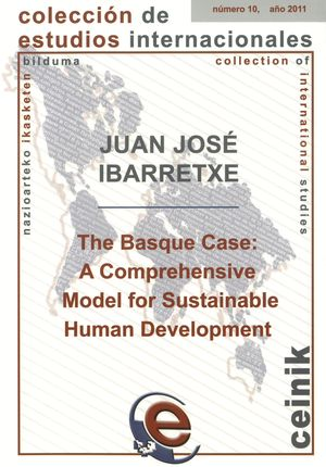 THE BASQUE CASE. A COMPREHENSIVE MODEL FOR SUSTAINABLE HUMAN DEVELOPMENT