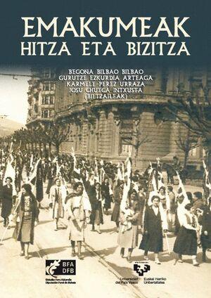EMAKUMEAK, HITZA ETA BIZITZA