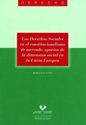 LOS DERECHOS SOCIALES EN EL CONSTITUCIONALISMO DE MERCADO. APORÍAS DE LA DIMENSI