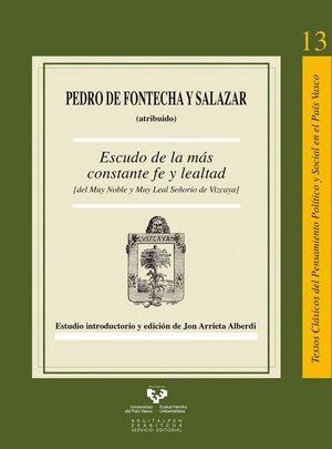 ESCUDO DE LA MÁS CONSTANTE FE Y LEALTAD (DEL MUY NOBLE Y MUY LEAL SEÑORÍO DE VIZCAYA)