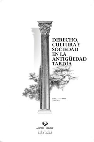 DERECHO, CULTURA Y SOCIEDAD EN LA ANTIGÜEDAD TARDÍA