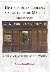 HISTORIA DE LA TABERNA MÁS ANTIGUA DE MADRID (SIGLO XVIII) Y OTRAS VIEJAS TABERNAS DE LAVAPIÉS