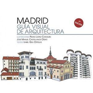 MADRID. GUÍA VISUAL DE ARQUITECTURA
