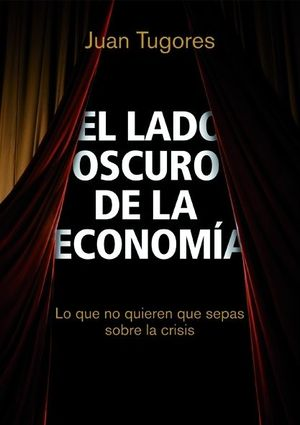 EL LADO OSCURO DE LA ECONOMÍA