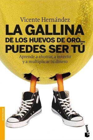 LA GALLINA DE LOS HUEVOS DE ORO... PUEDES SER TÚ