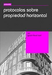 PROTOCOLOS SOBRE PROPIEDAD HORIZONTAL