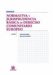 NORMATIVA Y JURISPRUDENCIA BÁSICA DE DERECHO COMUNITARIO EUROPEO