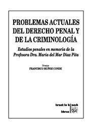 PROBLEMAS ACTUALES DEL DERECHO PENAL Y DE LA CRIMINOLOGA