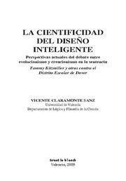 CIENTIFIDAD DEL DISEÑO INTELIGENTE, LA PERSPECTIVAS ACTUALES DEL DEBATE ENTRE EVOLUCIONISMO Y CREACI