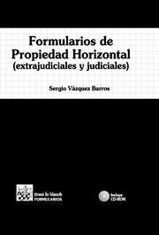 FORMULARIOS DE PROPIEDAD HORIZONTAL ( EXTRAJUDICIALES Y JUDICIALES )